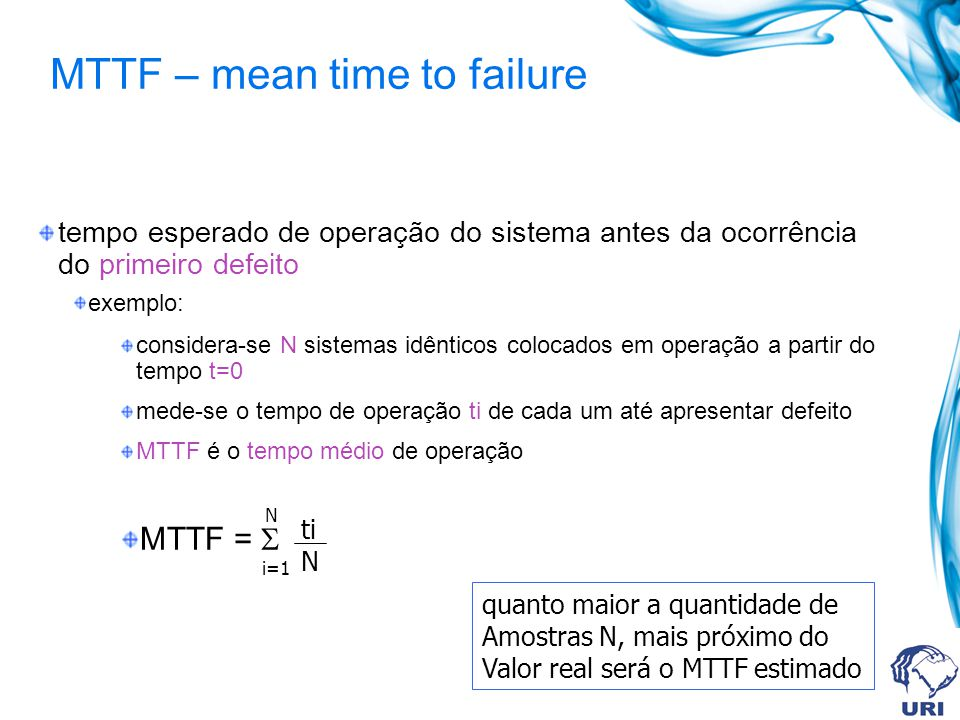MTTF – mean time to failure