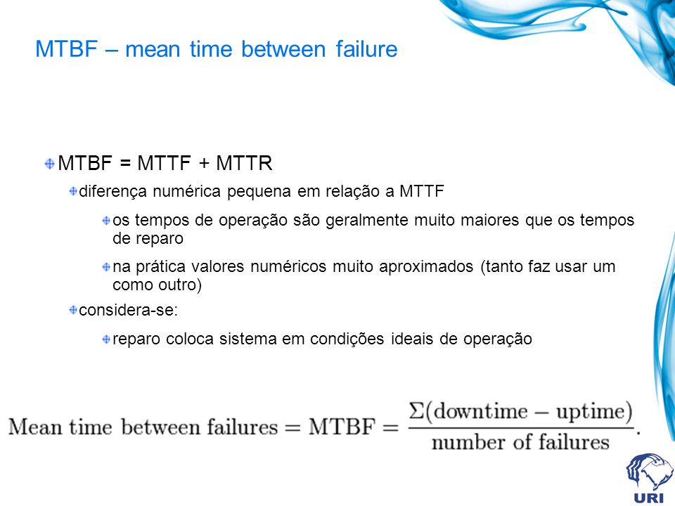 MTBF – mean time between failure