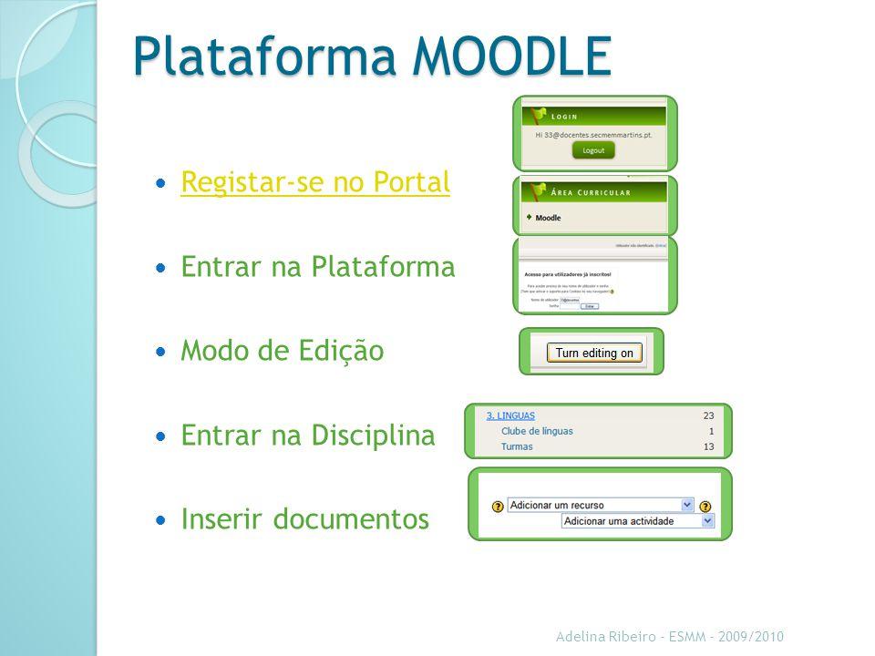 Plataforma MOODLE Registar-se no Portal Entrar na Plataforma