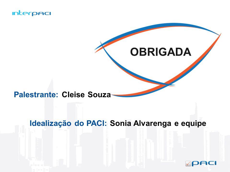 Idealização do PACI: Sonia Alvarenga e equipe