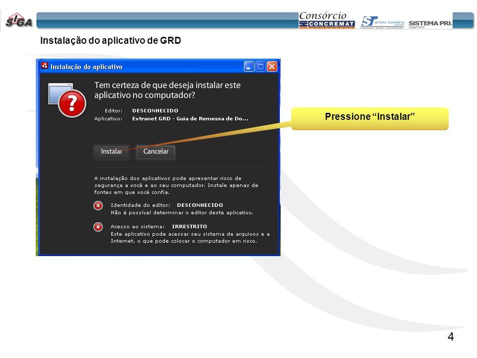 Instalação do aplicativo de GRD