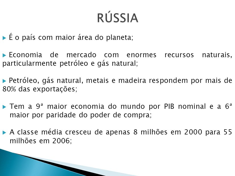 RÚSSIA É o país com maior área do planeta;