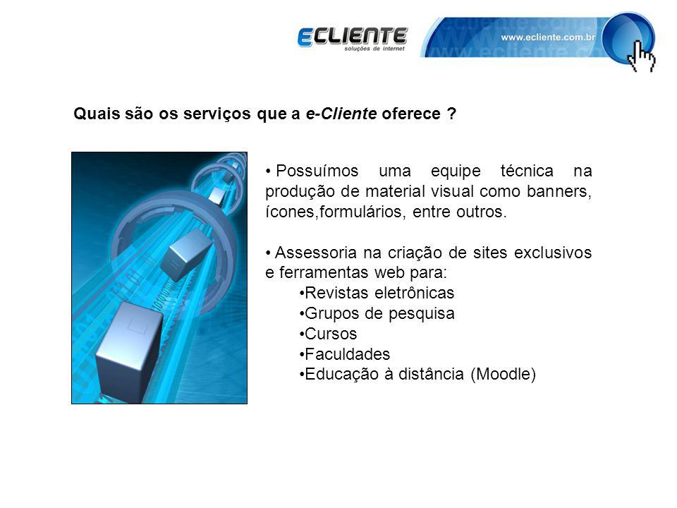 Quais são os serviços que a e-Cliente oferece