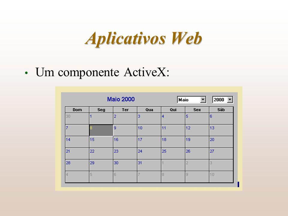 Aplicativos Web Um componente ActiveX: