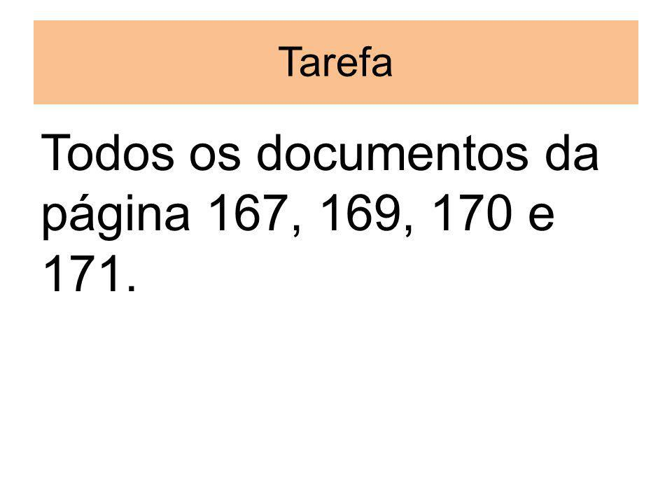 Todos os documentos da página 167, 169, 170 e 171.