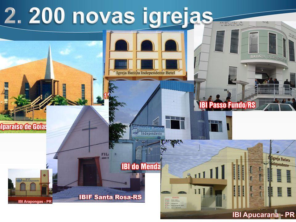 2. 200 novas igrejas