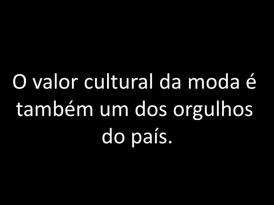 O valor cultural da moda é