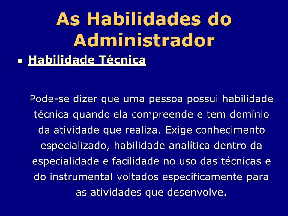 As Habilidades do Administrador