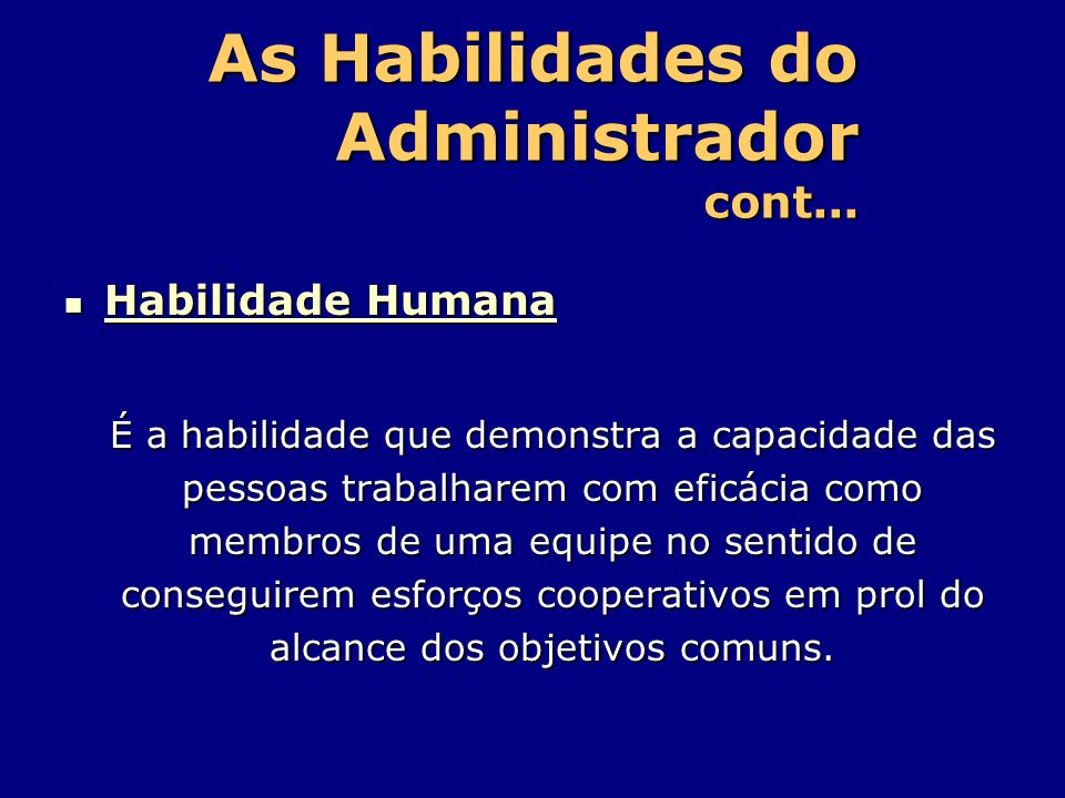 As Habilidades do Administrador cont...