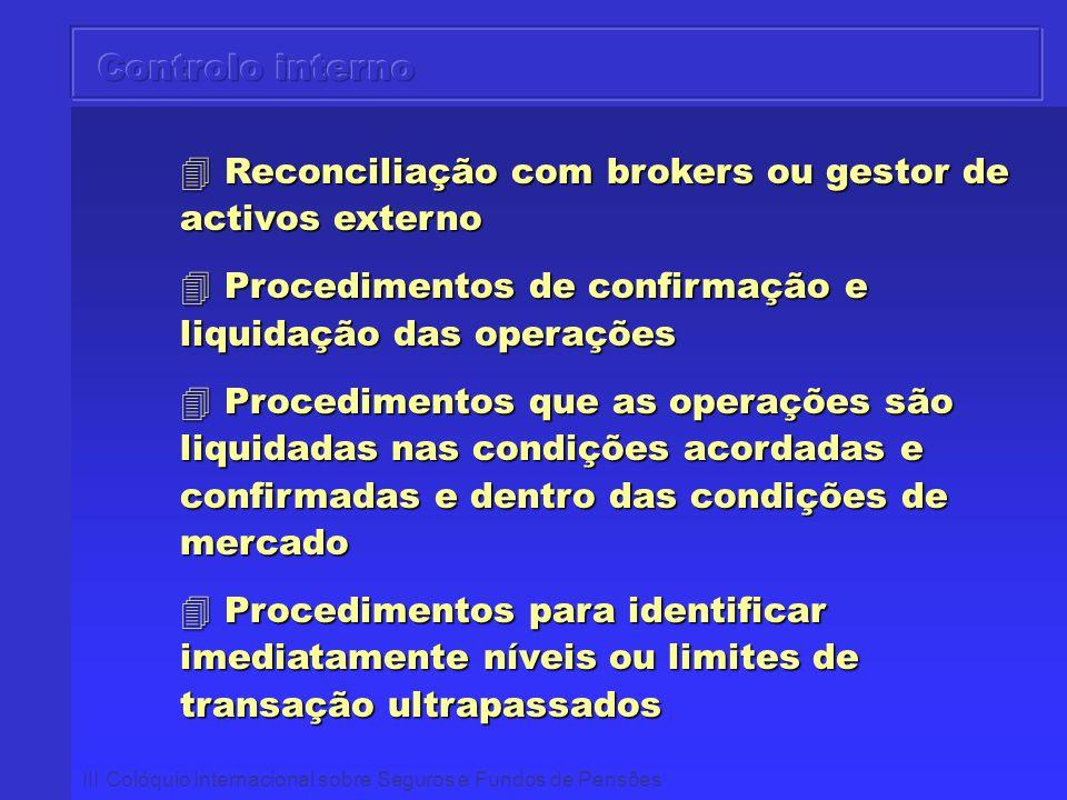 Reconciliação com brokers ou gestor de activos externo