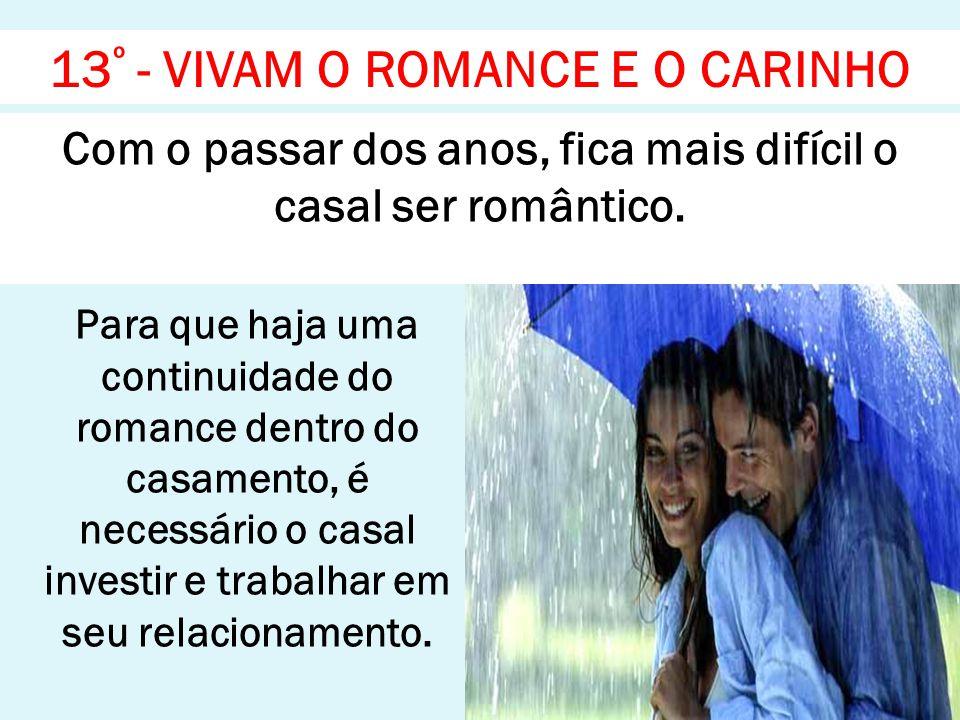 13º - VIVAM O ROMANCE E O CARINHO