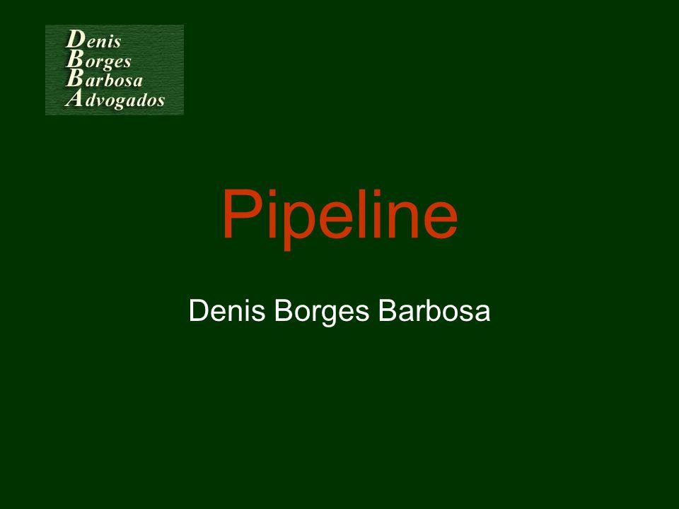 Pipeline Denis Borges Barbosa