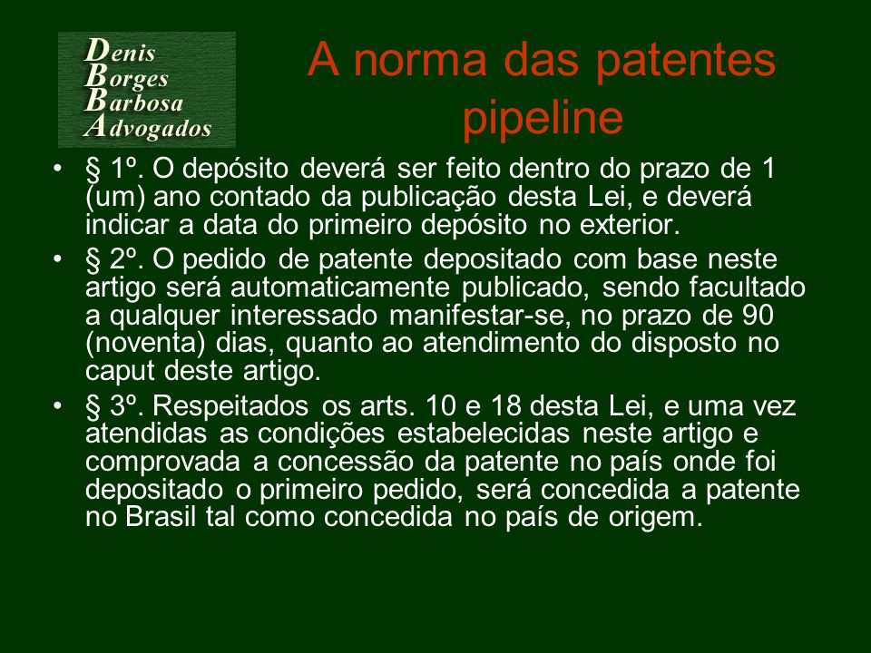 A norma das patentes pipeline