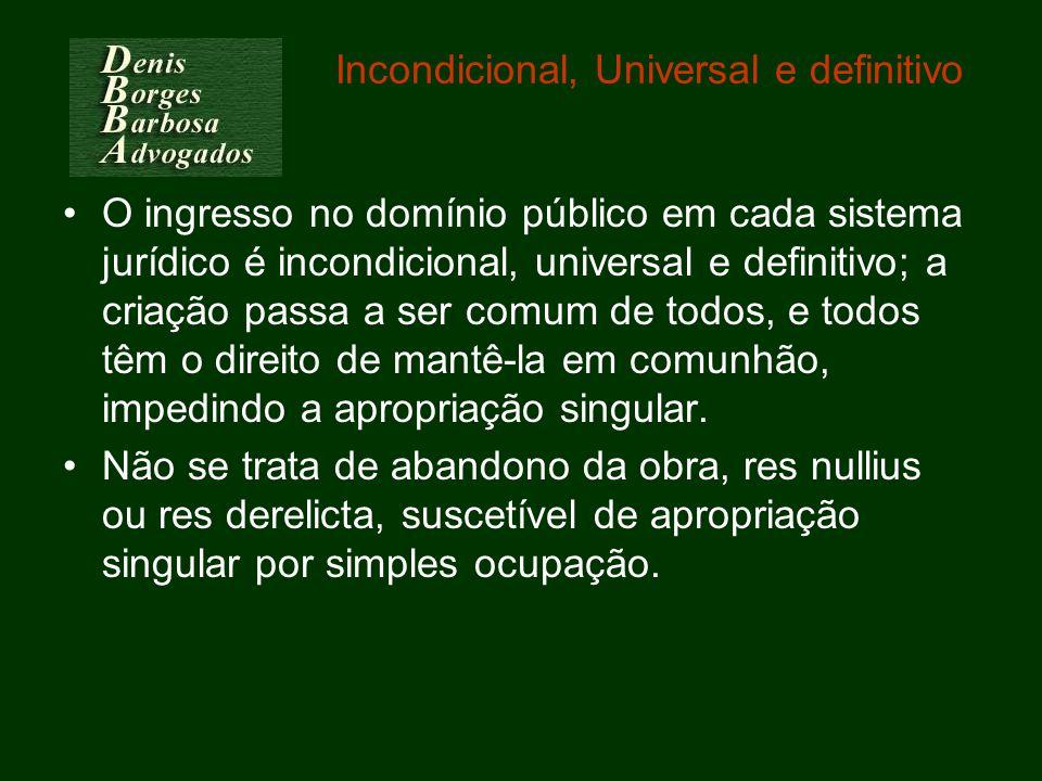 Incondicional, Universal e definitivo