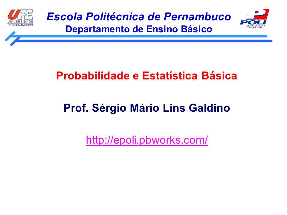 Escola Politécnica de Pernambuco Departamento de Ensino Básico