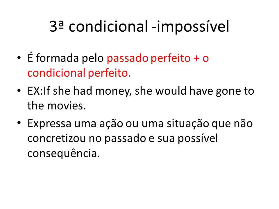 3ª condicional -impossível