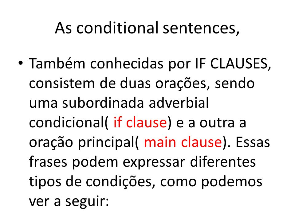 As conditional sentences,