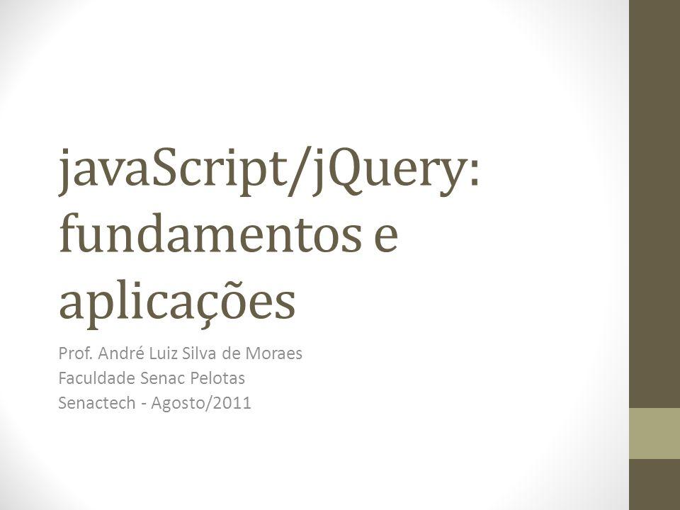 javaScript/jQuery: fundamentos e aplicações