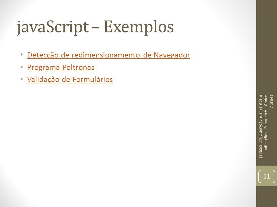 javaScript – Exemplos Detecção de redimensionamento de Navegador