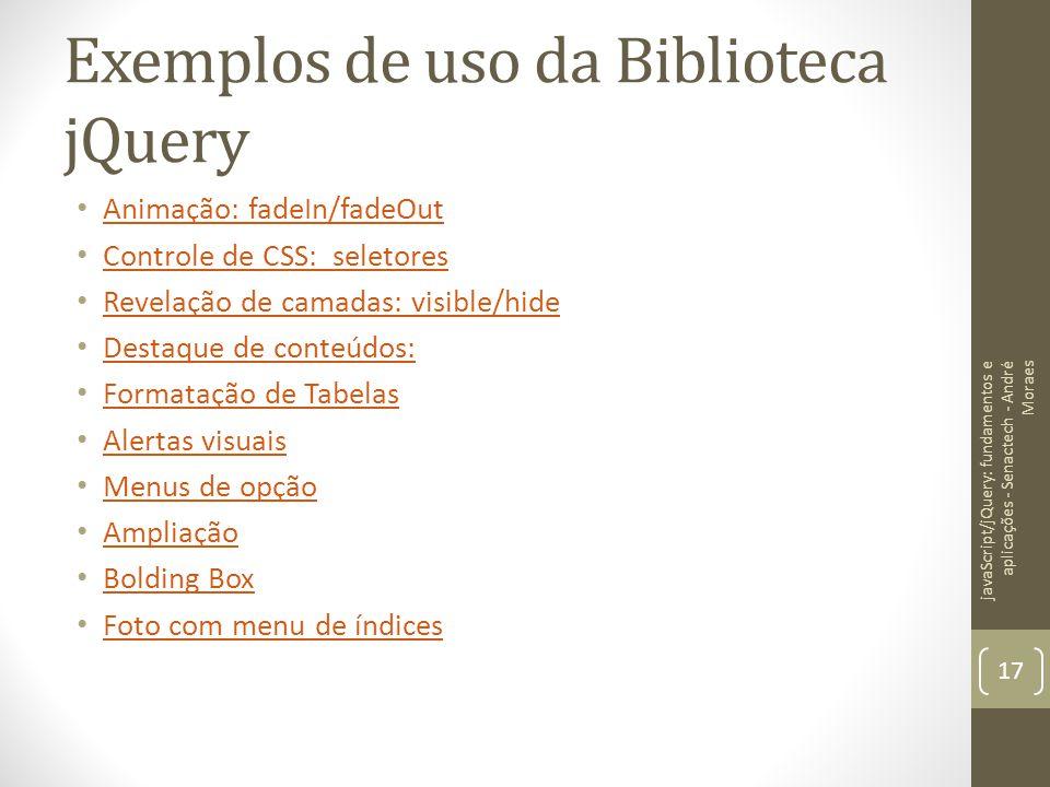 Exemplos de uso da Biblioteca jQuery