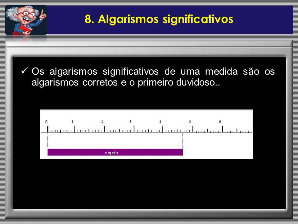 8. Algarismos significativos