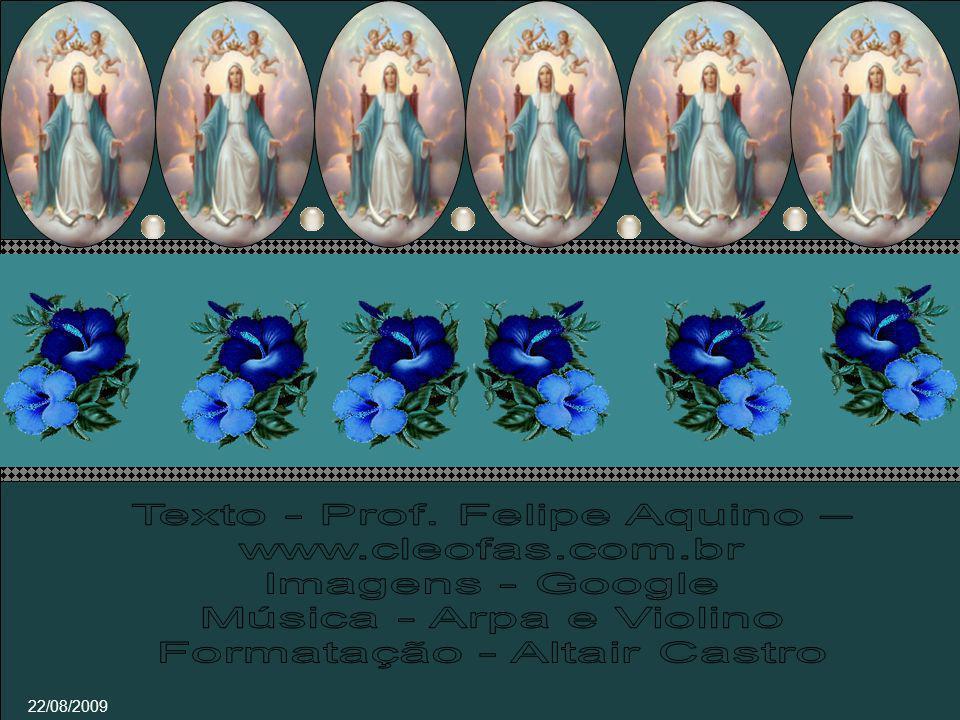 Texto - Prof. Felipe Aquino – www.cleofas.com.br Imagens - Google