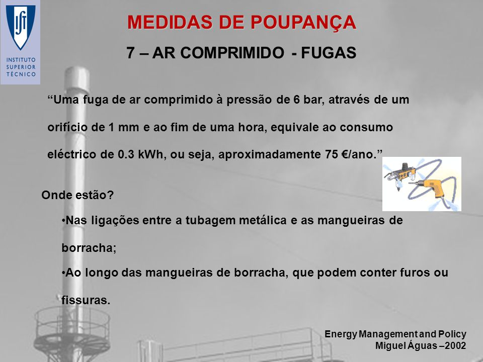 MEDIDAS DE POUPANÇA 7 – AR COMPRIMIDO - FUGAS