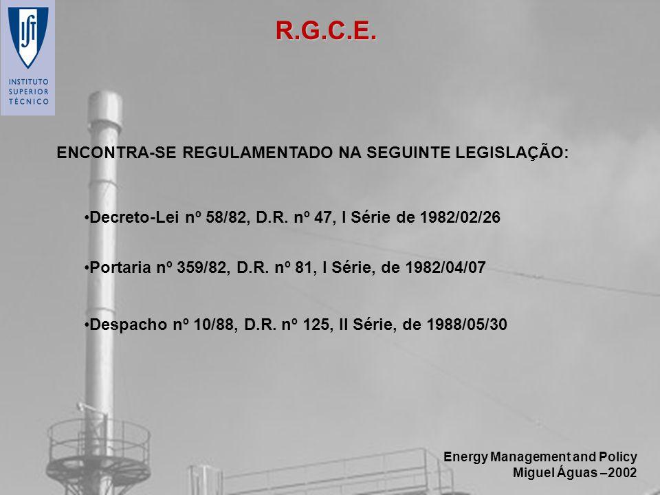 R.G.C.E. ENCONTRA-SE REGULAMENTADO NA SEGUINTE LEGISLAÇÃO: