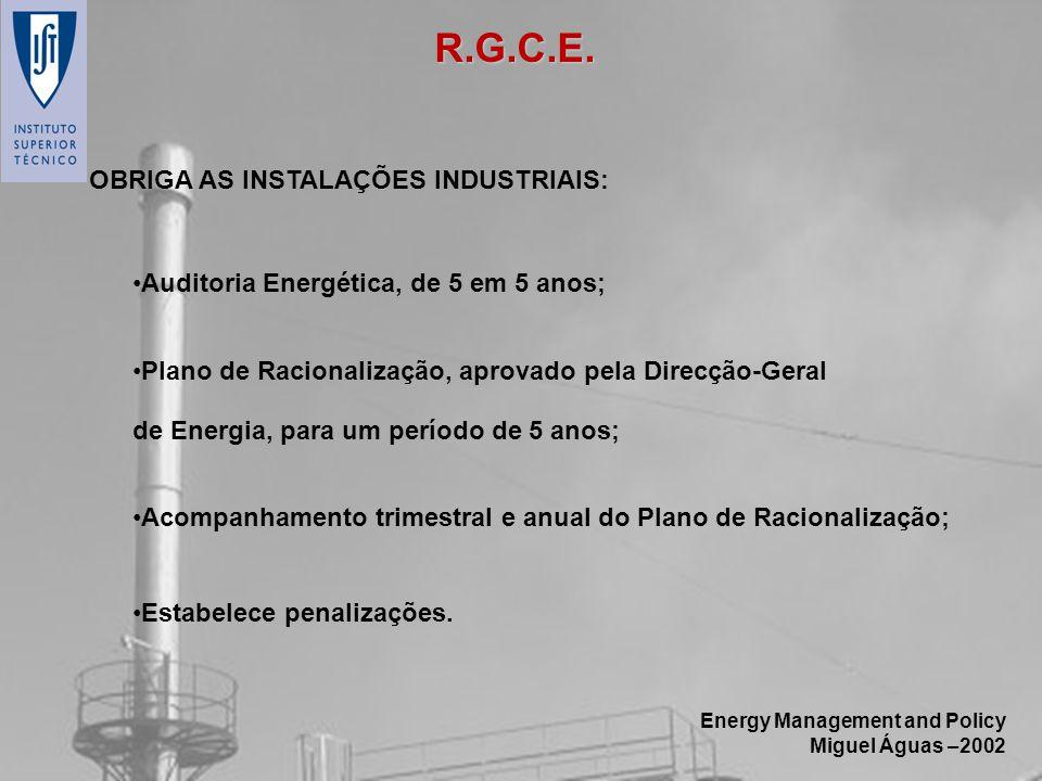 R.G.C.E. OBRIGA AS INSTALAÇÕES INDUSTRIAIS: