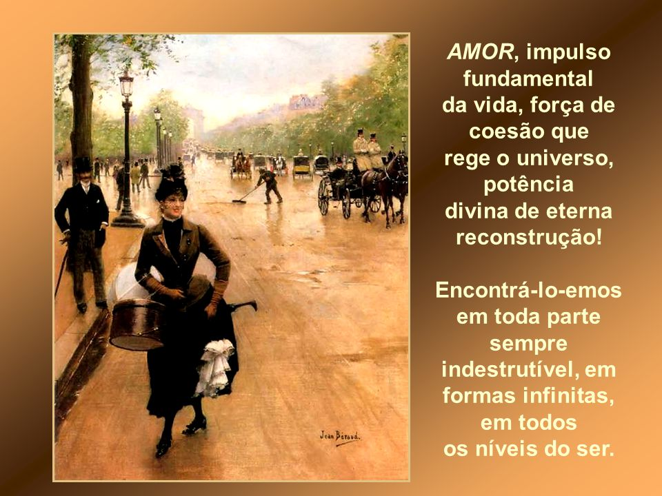 AMOR, impulso fundamental rege o universo, potência