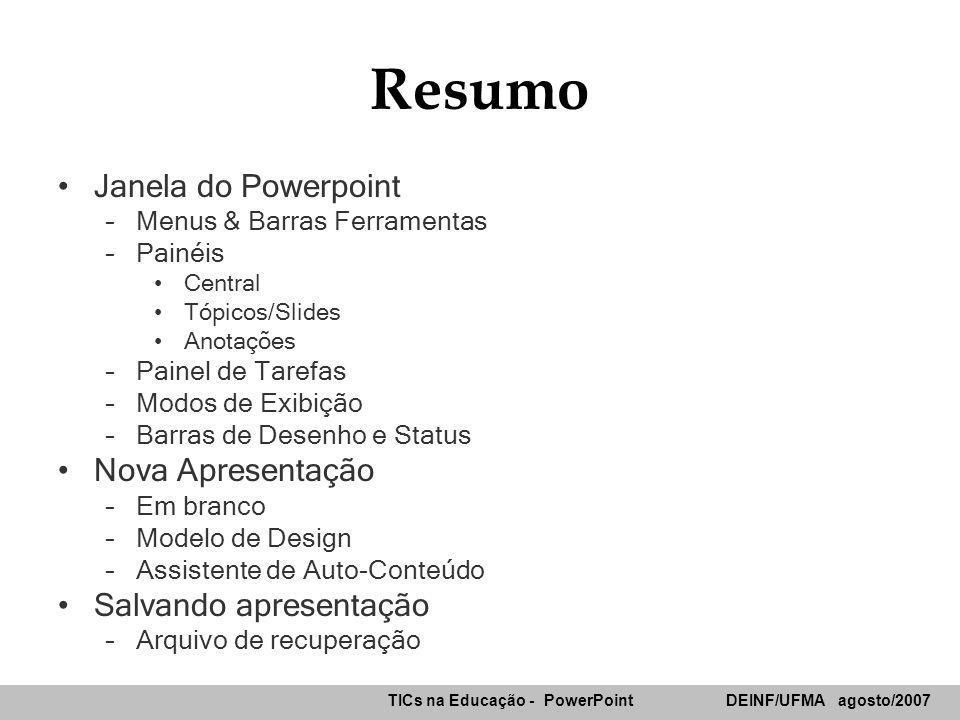 Resumo Janela do Powerpoint Nova Apresentação Salvando apresentação