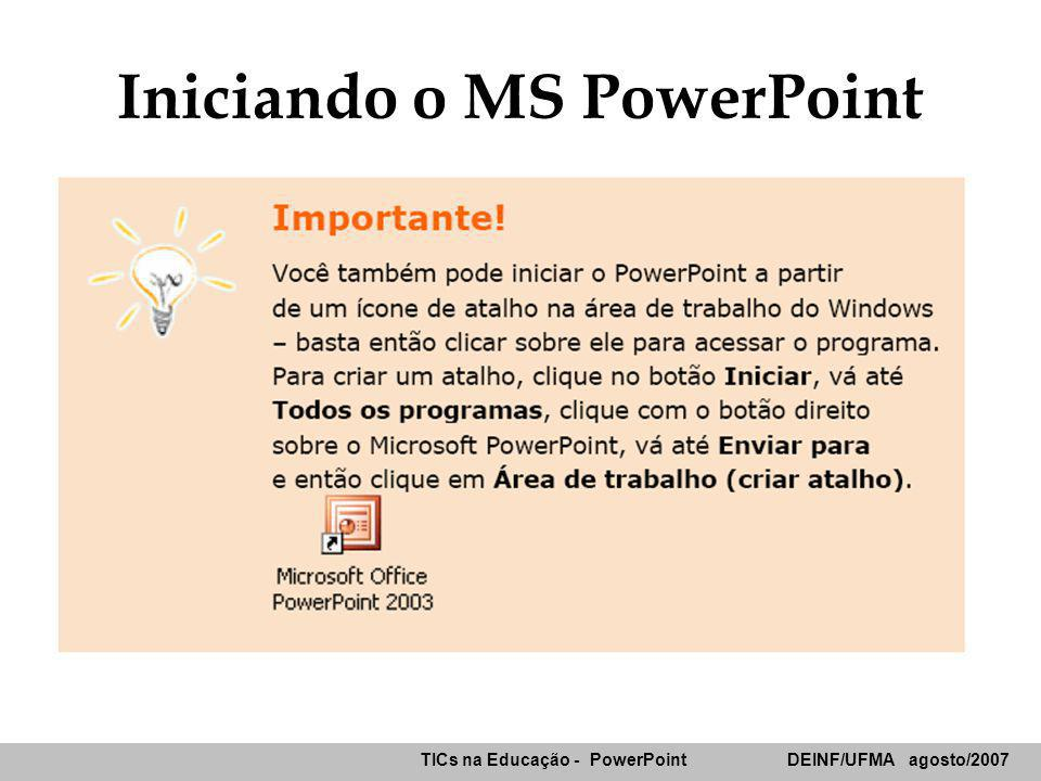 Iniciando o MS PowerPoint