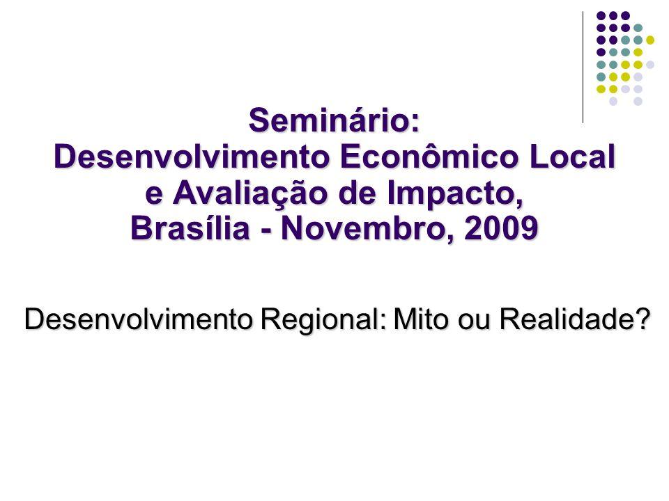 Desenvolvimento Regional: Mito ou Realidade