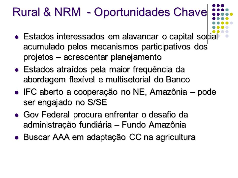 Rural & NRM - Oportunidades Chave