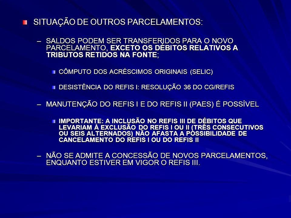 SITUAÇÃO DE OUTROS PARCELAMENTOS: