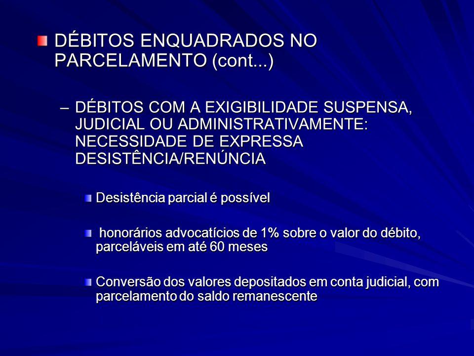 DÉBITOS ENQUADRADOS NO PARCELAMENTO (cont...)