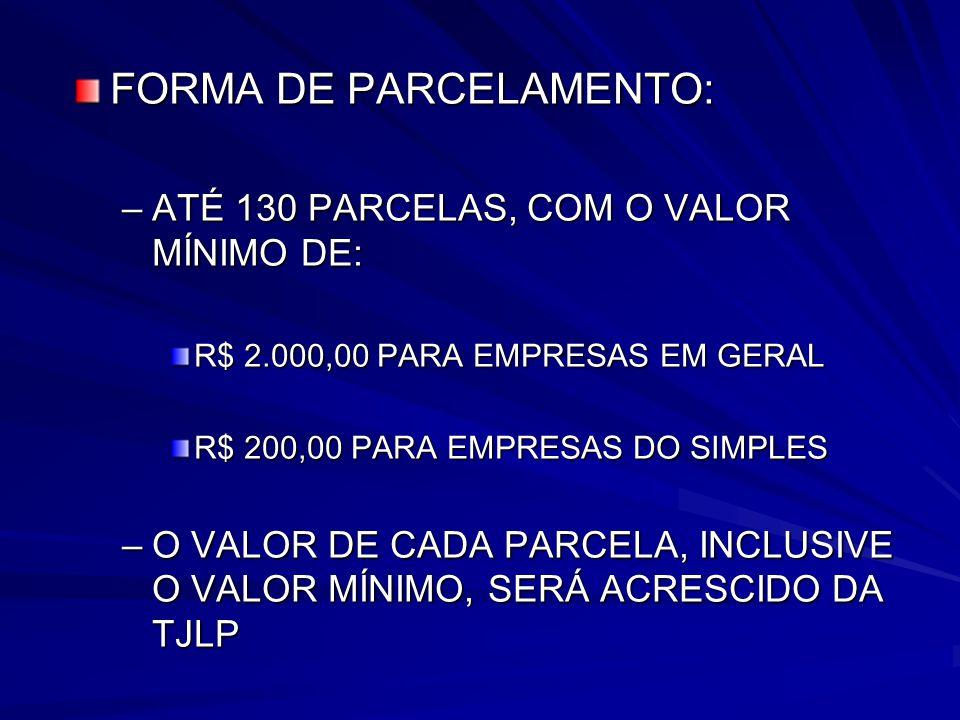 FORMA DE PARCELAMENTO:
