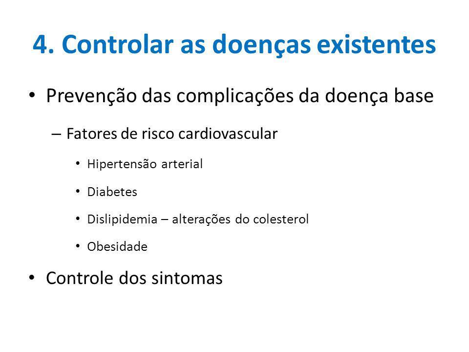 4. Controlar as doenças existentes