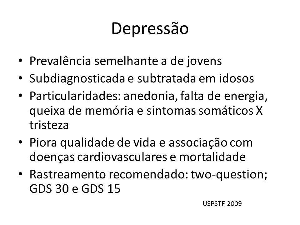 Depressão Prevalência semelhante a de jovens