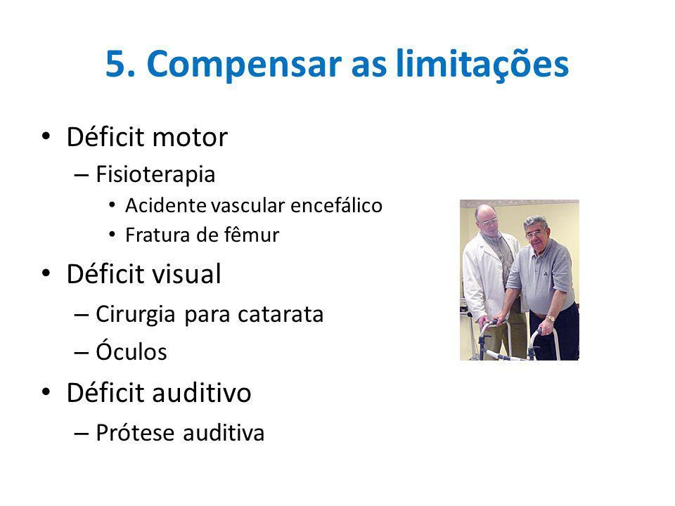 5. Compensar as limitações