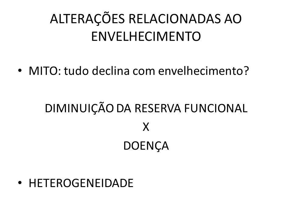ALTERAÇÕES RELACIONADAS AO ENVELHECIMENTO