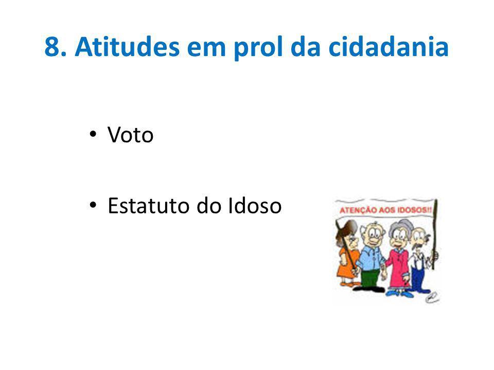 8. Atitudes em prol da cidadania