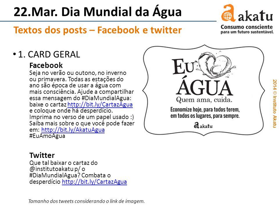 22.Mar. Dia Mundial da Água Textos dos posts – Facebook e twitter