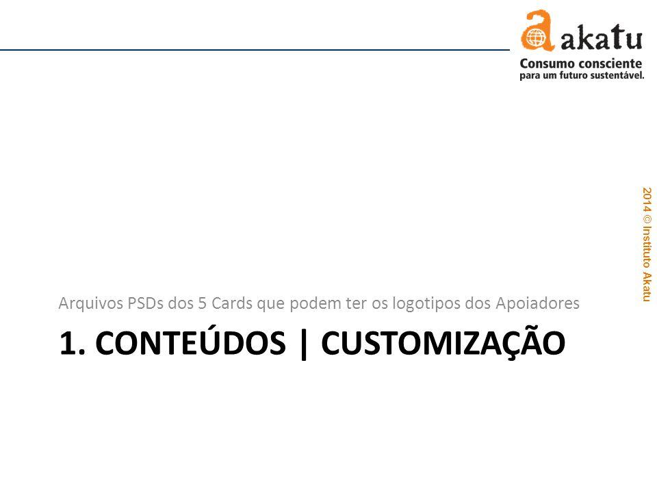 1. CONTEÚDOS | Customização