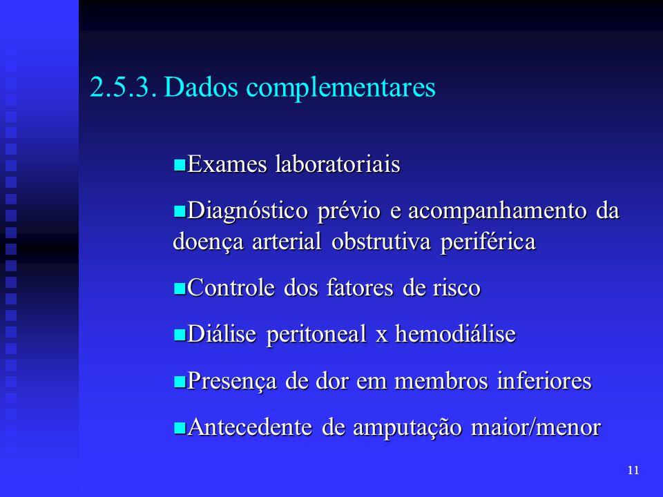 2.5.3. Dados complementares Exames laboratoriais