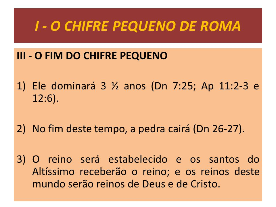 I - O CHIFRE PEQUENO DE ROMA