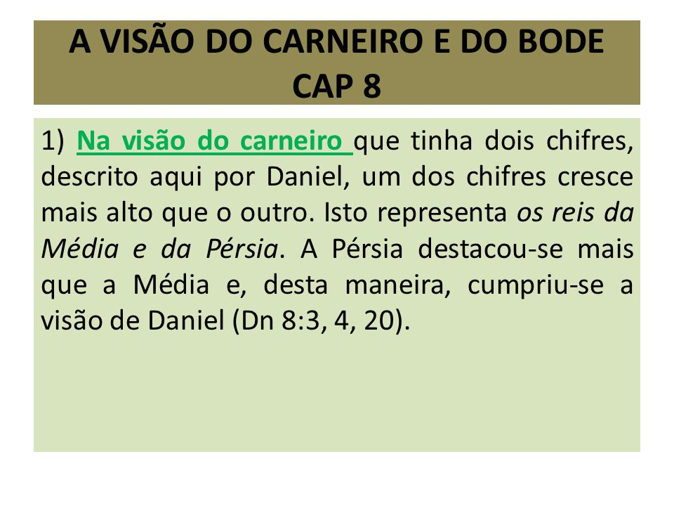A VISÃO DO CARNEIRO e do bODE cap 8
