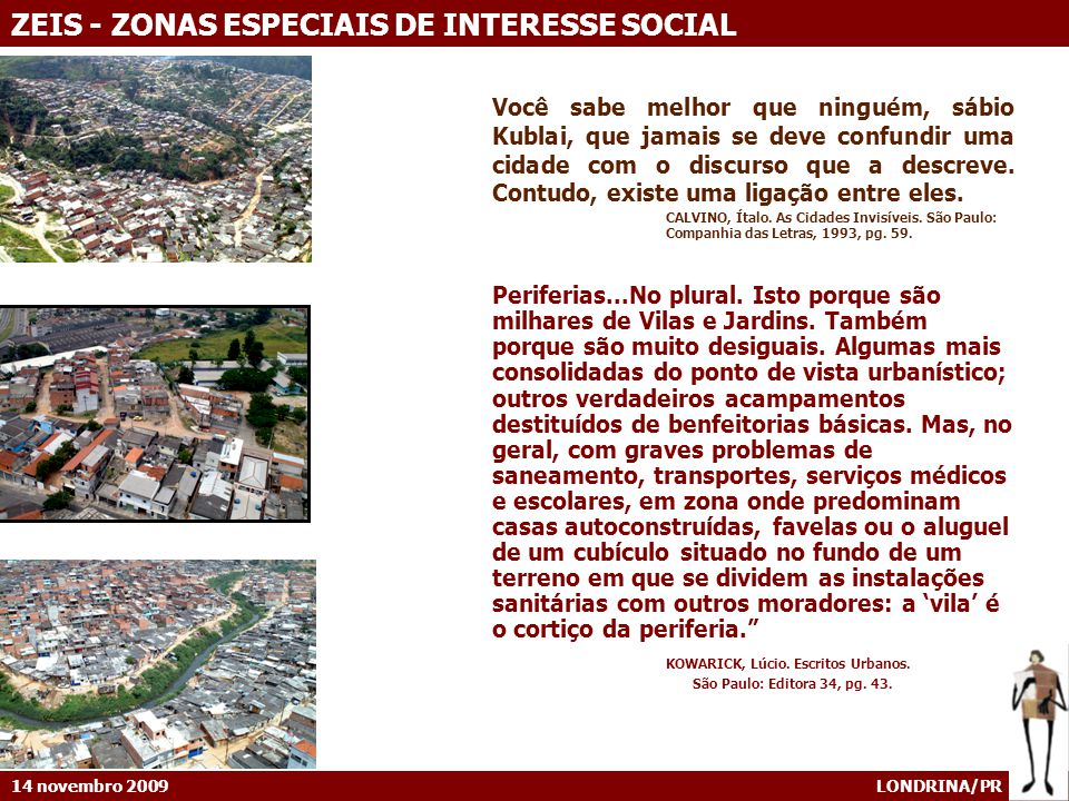 KOWARICK, Lúcio. Escritos Urbanos.
