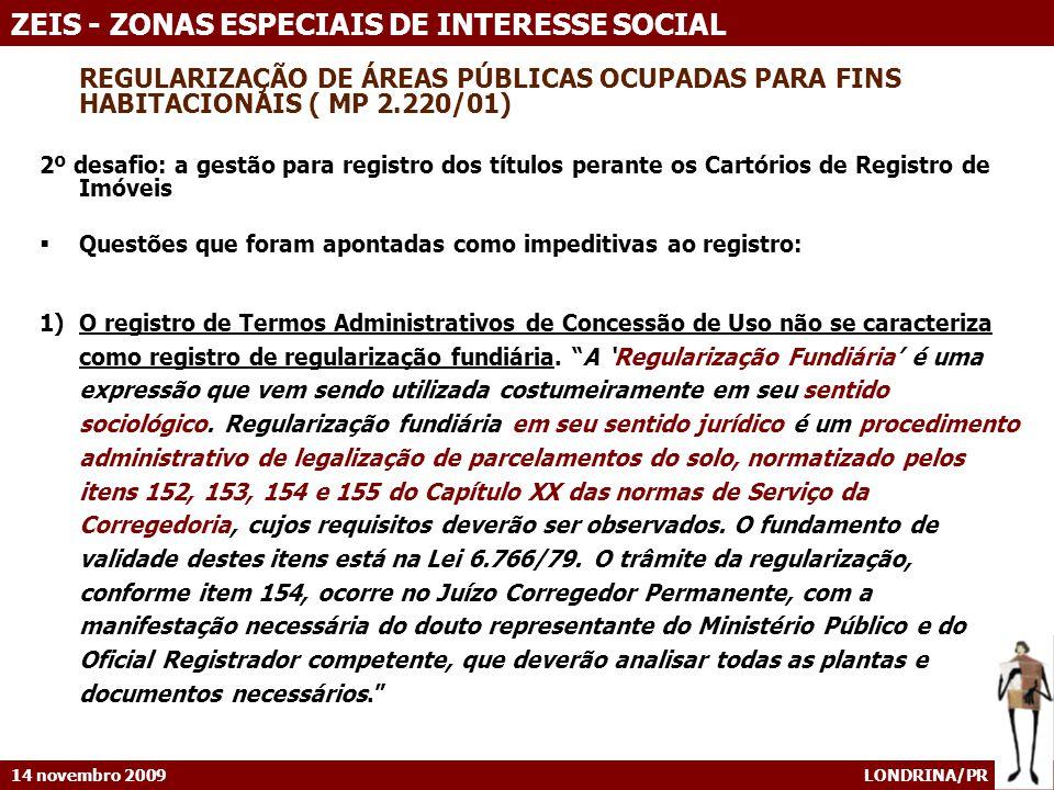 REGULARIZAÇÃO DE ÁREAS PÚBLICAS OCUPADAS PARA FINS HABITACIONAIS ( MP 2.220/01)