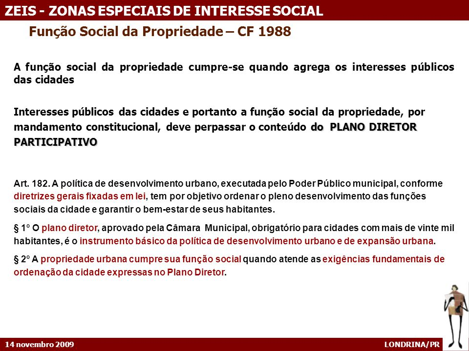 Função Social da Propriedade – CF 1988